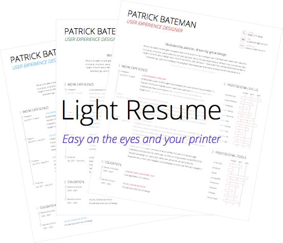 Light Resume: Easy on the Eyes and Your Printer