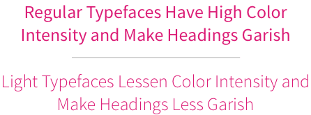 Do's and Don'ts of Using Light Typefaces